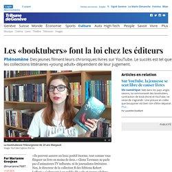 Phénomène: Les «booktubers» font la loi chez les éditeurs - Culture