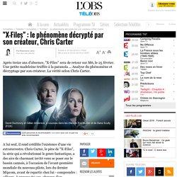 """""""X-Files"""" : le phénomène décrypté par son créateur, Chris Carter -"""
