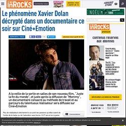 Le phénomène Xavier Dolan décrypté dans un documentaire ce soir sur Ciné+Emotion
