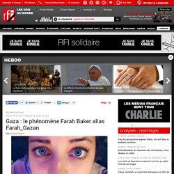 Gaza : le phénomène Farah Baker alias Farah_Gazan - Hebdo