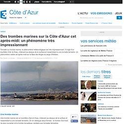 Des trombes marines sur la Côte d'Azur cet après-midi: un phénomène très impressionnant