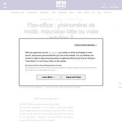 Flex-office : phénomène de mode, mauvaise idée ou vraie solution ?