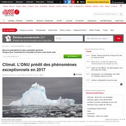 Climat. L'ONU prédit des phénomènes exceptionnels en 2017