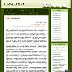 Phénoménologie « L ' A C A D E M O S