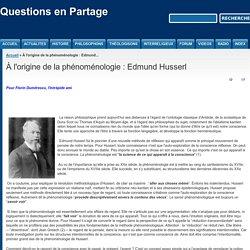 À l'origine de la phénoménologie : Edmund Husserl