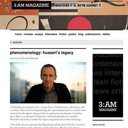 Phenomenology: Husserl's Legacy