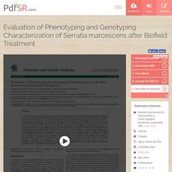 Phenotyping and Genotyping Characterization of Serratia marcescens