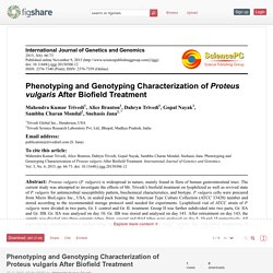 Phenotyping and Genotyping Characterization of Proteus vulgaris After Biofield Treatment