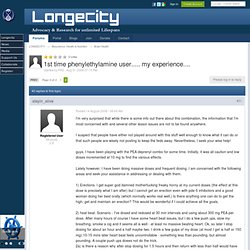 1st time phenylethylamine user..... my experience.... - LONGECITY - Page 2