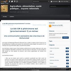 SEPPI OVER BLOG 03/07/15 Le blé GM à phéromone est (provisoirement ?) un échec Une communication exemplaire des chercheurs de Rothamsted