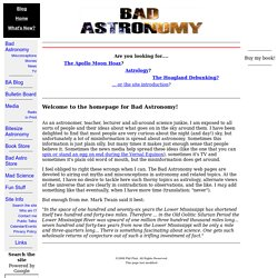 Phil Plait's Bad Astronomy: Home Page