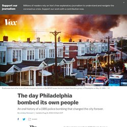 The 1985 Philadelphia bombing that changed the city forever