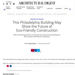 Philadelphia 3.0 University Place May Show the Future of Eco-Friendly Construction