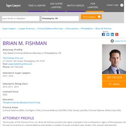 Philadelphia Criminal Defense Lawyer - The Fishman Firm