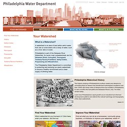 Your Watershed | Philadelphia Water Department