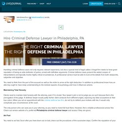 Hire Criminal Defense Lawyer in Philadelphia, PA