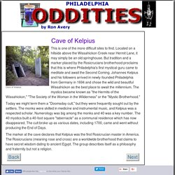 Philadelphia Oddities: Cave of Kelpius. so Rosicrucianism is Egyptian going back to Ormus, was Cagliostro one, infiltrated Masonry via Memphis Misraim