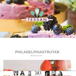 Philadelphiastrutar – Tessan Bakar
