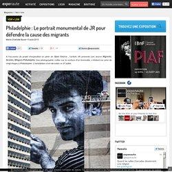 Philadelphie : Le portrait monumental de JR pour défendre la cause des migrants