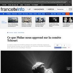 Ce que Philae nous apprend sur la comète Tchouri