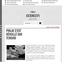 Philae s'est réveillé sur Tchouri