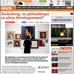 Zuckerberg, un philanthrope en plein développement?