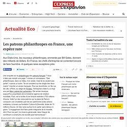Les patrons philanthropes en France, une espèce rare