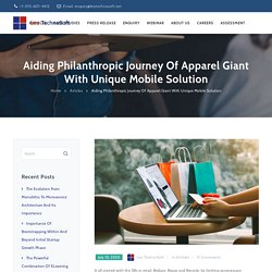 Aiding Philanthropic Journey Of Apparel Giant With Unique Mobile Solution