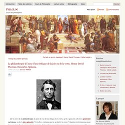 » La philanthropie à l'aune d'une éthique de la joie ou de la vertu. Henry David Thoreau. Descartes. Spinoza.