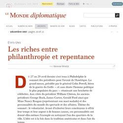 Les riches entre philanthropie et repentance, par Ibrahim Warde (Le Monde diplomatique, décembre 1997)