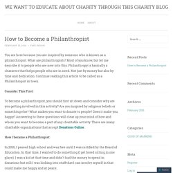 How to Become a Philanthropist