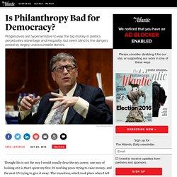 Is Philanthropy Bad for Democracy?