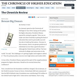 Big Philanthropy's Role in Higher Education - The Chronicle Review