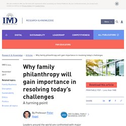 Why family philanthropy will gain importance in resolving today's chal