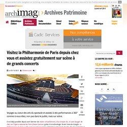 Visitez la Philharmonie de Paris depuis chez vous et assistez gratuitement sur scène à de grands concerts