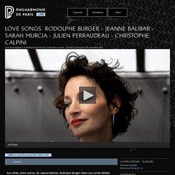Philharmonie de Paris Live - Love Songs. Rodolphe Burger - Jeanne Balibar - Sarah Murcia - Julien Perraudeau - Christophe Calpini