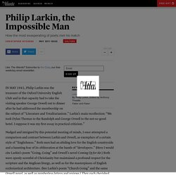 Philip Larkin, the Impossible Man