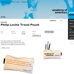 Philip Levine Travel Pouch – Academy of American Poets Shop