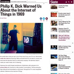 Philip K. Dick's 1969 novel Ubik on the Internet of Things.