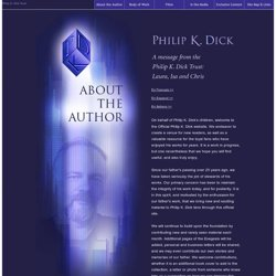 Philip K. Dick - Welcome message from the family