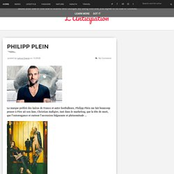 Philipp Plein - L'Anticipation