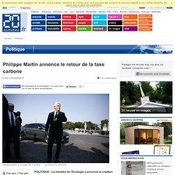 Philippe Martin annonce le retour de la taxe carbone