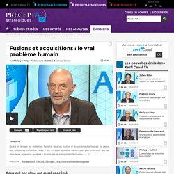 Philippe Véry, EDHEC Business School - Fusions et acquisitions : le vrai problème humain