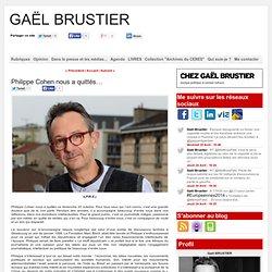 Philippe Cohen nous a quittés… par Gaël BRUSTIER