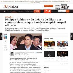 Philippe Aghion : « La théorie de Piketty est contestable ainsi que l'analyse empirique qu'il utilise