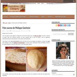 Pate sucree de Philippe Conticini