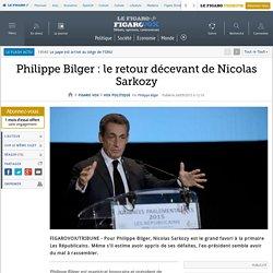 Philippe Bilger : le retour décevant de Nicolas Sarkozy