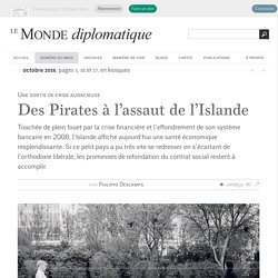 Des Pirates à l'assaut de l'Islande, par Philippe Descamps (Le Monde diplomatique, octobre 2016)