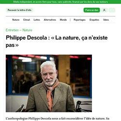 Philippe Descola: «La nature, ça n'existe pas»