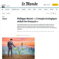 «L'utopie écologique séduit les Français»